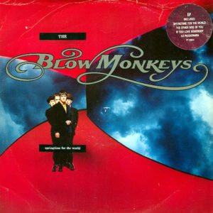 THE BLOW MONKEYS – Springtime For The World