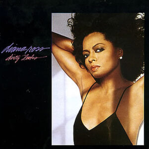 DIANA ROSS - Dirty Looks