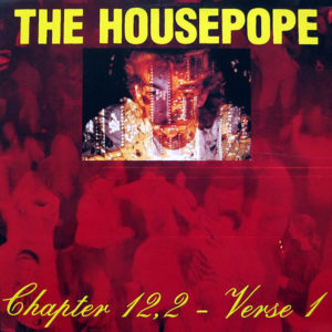 THE HOUSEPOPE - Chapter 12.2 Verse 1