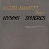 KEITH JARRETT ORGAN - Hymns Spheres