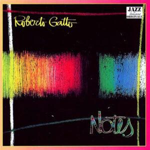 ROBERTO GATTO – Notes