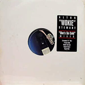 "ALTON ""WOKIE"" STEWART – She's So Cold"