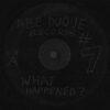 ABE DUQUE - What Happened