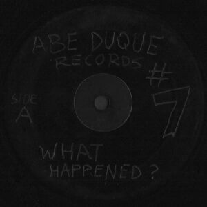 ABE DUQUE – What Happened