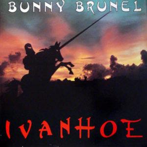 BUNNY BRUNEL - Ivanhoe