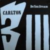 CARLTON - Do You Dream