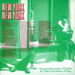 GRANDMASTER FLASH & THE FURIOS FIVE – New York New York
