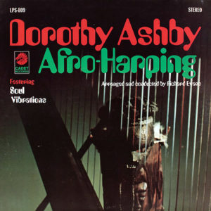 DOROTHY ASHBY feat SOUL VIBRATIONS – Afro-Harping