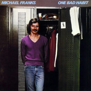 MICHAEL FRANKS – One Bad Habit
