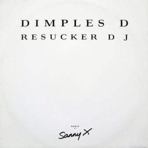 DIMPLES D - Resucker Dj