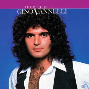 GINO VANNELLI - The Best Of Gino Vannelli