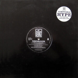 TURNTABLE HYPE - I'll Bass You/Turntable Hype