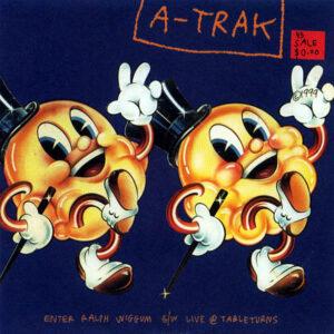 A-TRAK – Ralph Wiggum b/w Live @ Turntables