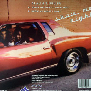 DJ ALI & T FULLER – Show Me Right
