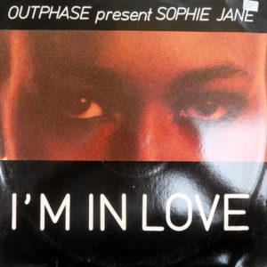 OUTPHASE present SOPHIE JANE - I'm In Love