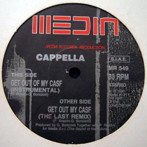 CAPPELLA – Get Out Of My Case