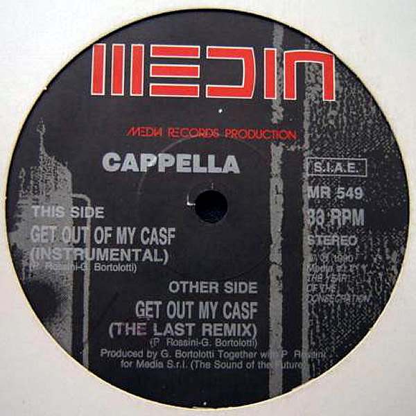 CAPPELLA - Get Out Of My Case