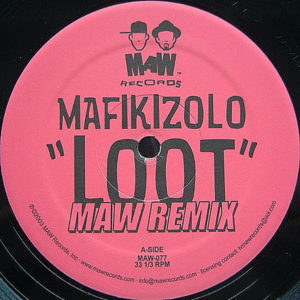 MAFIKIZOLO – Loot Remix