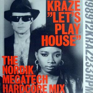 KRAZE - Let's Play House Remixes