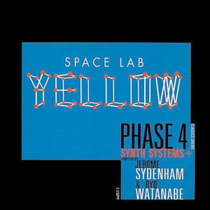 VARIOUS – Space Lab Yellow ( Phase 4 )+Synth Systems