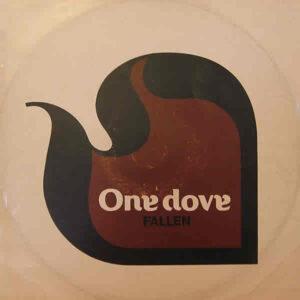 ONE DOVE - Fallen