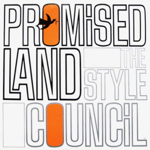 THE STYLE COUNCIL – Promised Land