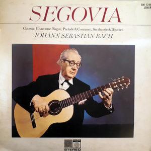 ANDRES SEGOVIA - Segovia Plays Bach
