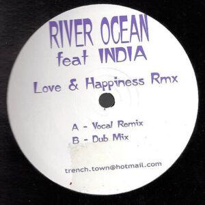 RIVER OCEAN feat INDIA - Love & Happiness Remixes