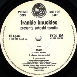 FRANKIE KNUCKLES presents SATOSHI TOMIIE feat ROBERT OWENS – Tears