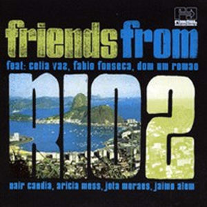 VARIOUS – Friends From Rio 2