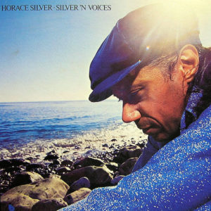 HORACE SILVER – Silver 'N Voices