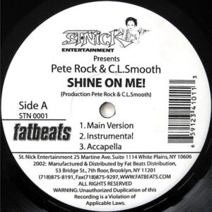 PETE ROCK & C.L. SMOOTH - Shine On Me/Climax