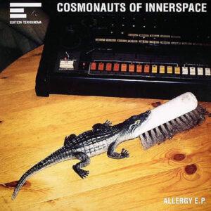 COSMONAUTS OF INNERSPACE – Allergy EP