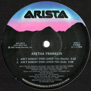 ARETHA FRANKLIN – Ain't Nobody Ever Loved You