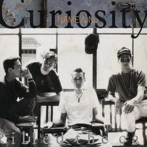 CURIOSITY KILLED THE CAT - Name & No