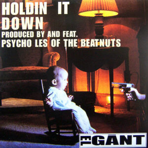 EL GANT - Holdin' It Down/Deliciously Different