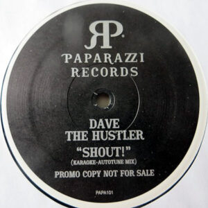 DAVE THE HUSTLER – Shout/2 Late 4 Change