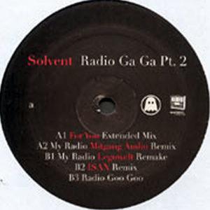 SOLVENT – Radio Ga Ga Part 2