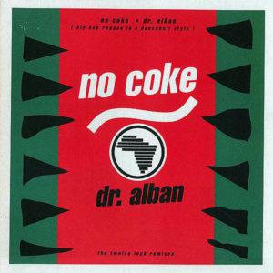 DR ALBAN – No Coke ( The Twelve Inch Remixes )