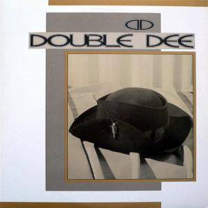 DOUBLE DEE – Double Dee