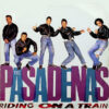 THE PASADENAS - Riding On A Train Remix