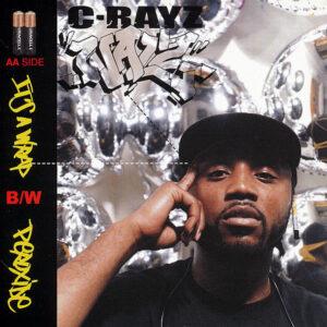 C-RAYZ WALZ – It's A Wrap