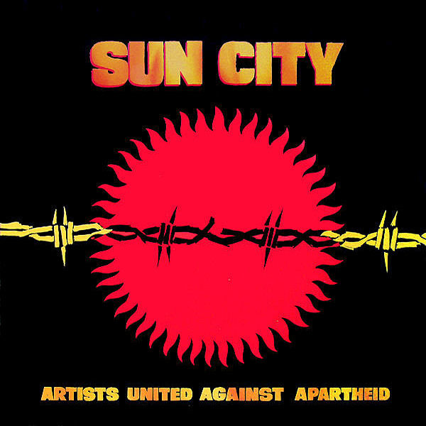 ARTISTS UNITED AGAINST APARTHEID – Sun City