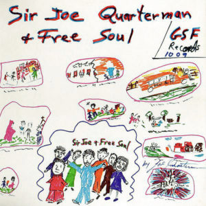 SIR JOE QUARTERMAN & FREE SOUL - Sir Joe Quarterman & Free Soul