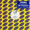 TRINA feat TWEET - No Panties