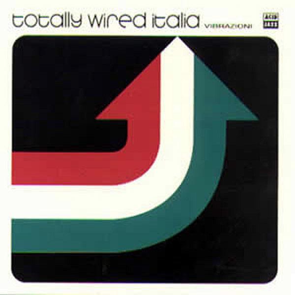 VARIOUS - Totally Wired Italia Vibrazioni