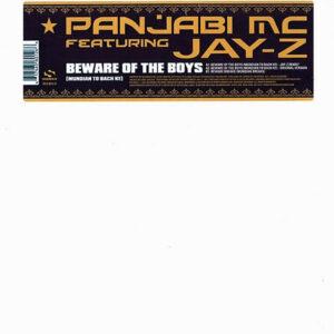 PANJABI MC feat JAY-Z - Beware Of The Boys