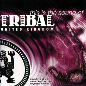 VARIOUS - This Is The Sound Of Tribal United Kingdom