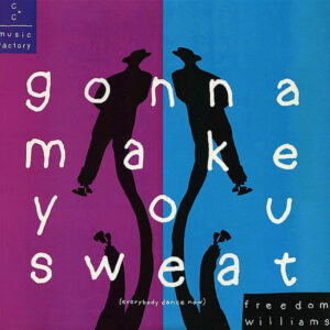 C+C MUSIC FACTORY - Gonna Make You Sweat ( Everybody Dance Now )