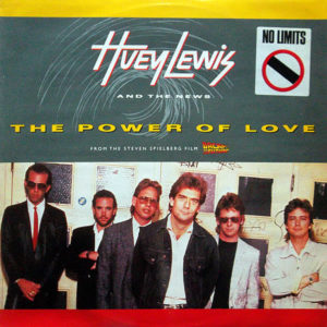 HUEY LEWIS & THE NEWS – The Power Of Love